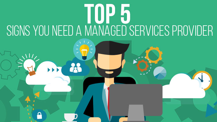 Top-5-Signs-That-You-Need-A-Managed-Services-Provider-Cover-Image